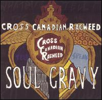 Soul Gravy von Cross Canadian Ragweed