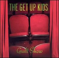 Guilt Show von The Get Up Kids