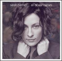 All of Our Names von Sarah Harmer