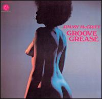 Groove Grease von Jimmy McGriff