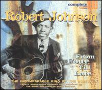 From Four Till Late von Robert Johnson