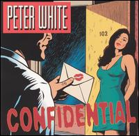 Confidential von Peter White
