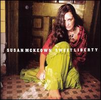 Sweet Liberty von Susan McKeown
