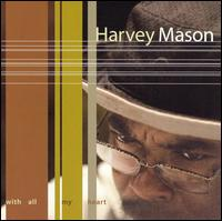 With All My Heart von Harvey Mason, Sr.