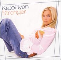 Stronger (Bonus Tracks) von Kate Ryan
