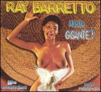 Fuerza Gigante: Live in Puerto Rico April 27, 2001 von Ray Barretto