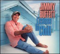 License to Chill von Jimmy Buffett