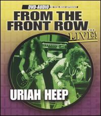 From the Front Row...Live! von Uriah Heep