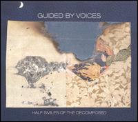 Half Smiles of the Decomposed von Guided by Voices