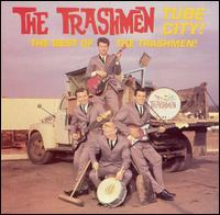 Tube City!: The Best of The Trashmen von The Trashmen