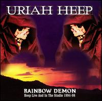 Rainbow Demon: Live & In The Studio 1994-1998 von Uriah Heep