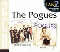 If I Should Fall from Grace with God/Peace & Love von The Pogues