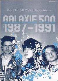 Don't Let Our Youth Go to Waste: 1987-1991 [DVD] von Galaxie 500