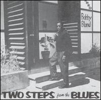 "Two Steps from the Blues von Bobby ""Blue"" Bland"