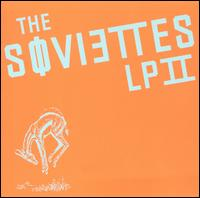 LP II von The Soviettes