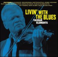 Livin' with the Blues von Vassar Clements