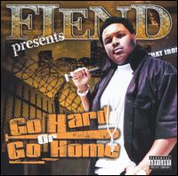 Go Hard or Go Home von Fiend