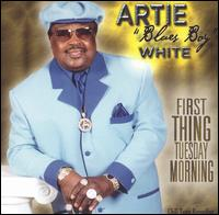 "First Thing Tuesday Morning von Artie ""Blues Boy"" White"