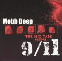 Mix Tape Before 9/11 von Mobb Deep