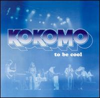 To Be Cool von Kokomo