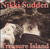 Treasure Island von Nikki Sudden