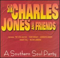 Southern Soul Party von Sir Charles Jones