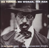 His Woman, Her Man von Ike Turner