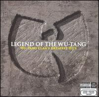 Legend of the Wu-Tang Clan: Wu-Tang Clan's Greatest Hits von Wu-Tang Clan
