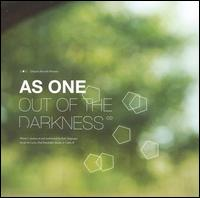 Out of the Darkness von As One