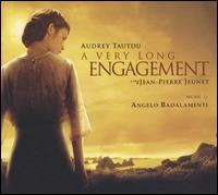 Very Long Engagement [Original Motion Picture Soundtrack] von Angelo Badalamenti