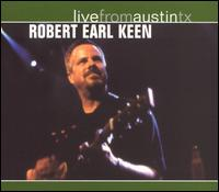 Live from Austin TX von Robert Earl Keen, Jr.