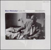 Live At Stampen Stockholm 1969-73 von Ben Webster