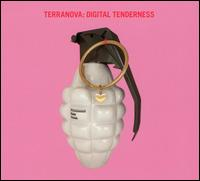 Digital Tenderness von Terranova