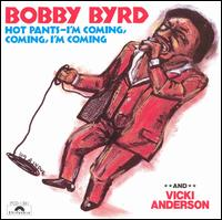 Hot Pants: I'm Coming, Coming, I'm Coming von Bobby Byrd