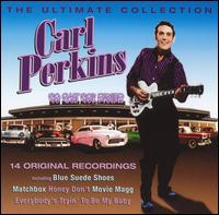 Ultimate Collection von Carl Perkins