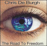 Road to Freedom von Chris de Burgh