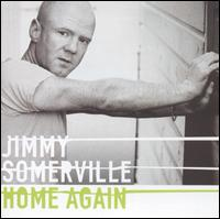 Home Again von Jimmy Somerville