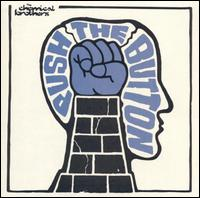 Push the Button von The Chemical Brothers