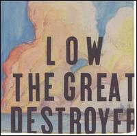 Great Destroyer von Low