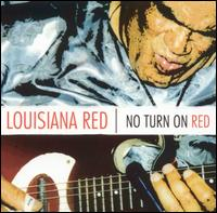 No Turn on Red von Louisiana Red