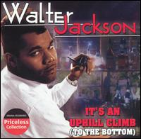 It's an Uphill Climb (To the Bottom) von Walter Jackson