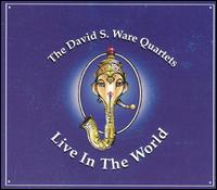 Live in the World von David S. Ware