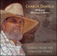 Songs from the Longleaf Pines von Charlie Daniels