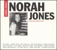Artist's Choice: Norah Jones von Norah Jones