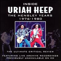 Inside Uriah Heep: The Hensley Years 1976-1980 von Uriah Heep