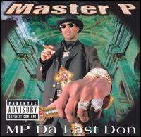 MP da Last Don von Master P