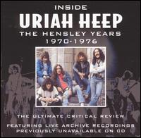 Inside Uriah Heep: The Hensley Years 1970-1976 von Uriah Heep