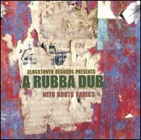 Rubba Dub von Roots Radics