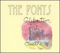 Celebration Castle von The Ponys