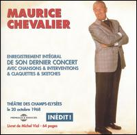 Exclusive Recordings of His Last Show: October 1968 von Maurice Chevalier